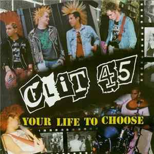 Clit 45 - Your Life To Choose