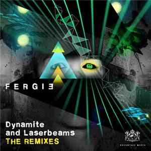 Fergie - Dynamite And Laserbeams: The Remixes (Part I) FLAC album