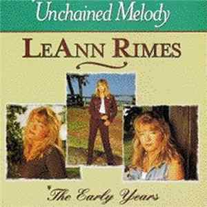 LeAnn Rimes - Unchained Melody / The Early Years FLAC album