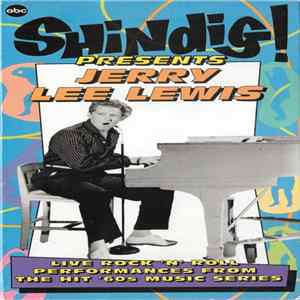 Jerry Lee Lewis - Shindig! Presents Jerry Lee Lewis FLAC album