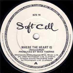 Soft Cell - Where The Heart Is FLAC album
