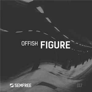 Offish - Figure FLAC album