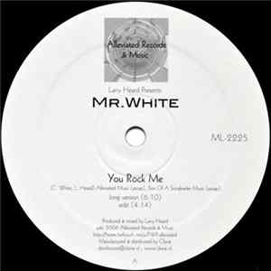 Larry Heard Presents: Mr. White - You Rock Me / The Sun Can't Compare FLAC album