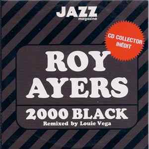 Roy Ayers - 2000 Black Remixed By Louie Vega FLAC album