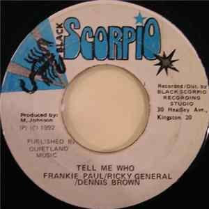 Frankie Paul / Ricky General / Dennis Brown - Tell Me Who FLAC album