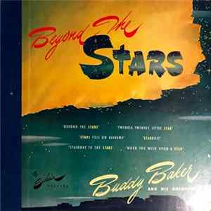 Buddy Baker And His Orchestra - Beyond The Stars FLAC album