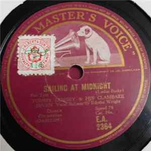 Tommy Dorsey & His Clambake Seven / Tommy Dorsey & His Orchestra - Sailing At Midnight / Little Skipper FLAC album