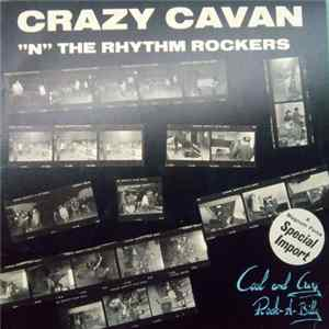 "Crazy Cavan ""N"" The Rhythm Rockers - Cool And Crazy Rock-A-Billy FLAC album"