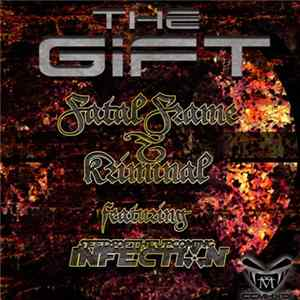 Fatal Frame, Kriminal , Seeds Of The Upcoming Infection - The Gift Ep FLAC album