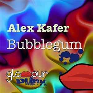 Alex Kafer - Bubblegum FLAC album