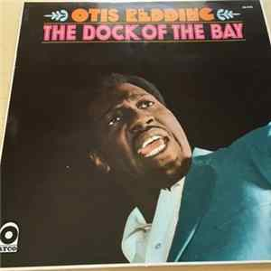 Otis Redding - The Dock Of The Bay FLAC album