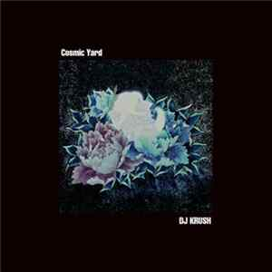 DJ Krush - Cosmic Yard FLAC album