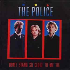 The Police - Don't Stand So Close To Me '86 FLAC album
