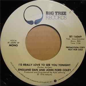 England Dan & John Ford Coley - I'd Really Love To See You Tonight FLAC album