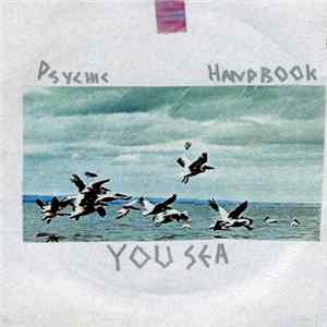 Psychic Handbook - You Sea FLAC album