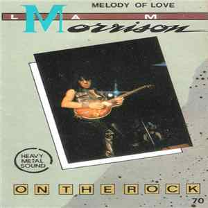 Lam Morrison - On The Rock - Melody Of Love FLAC album