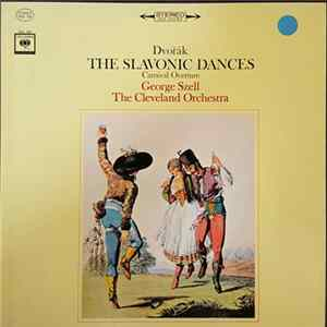 Dvořák, George Szell, The Cleveland Orchestra - The Slavonic Dances FLAC album