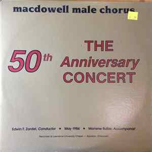 MacDowell Male Chorus, Edwin F. Zordel, Marlene Butler - The 50th Anniversary Concert FLAC album