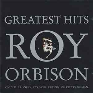 Roy Orbison - Greatest Hits FLAC album