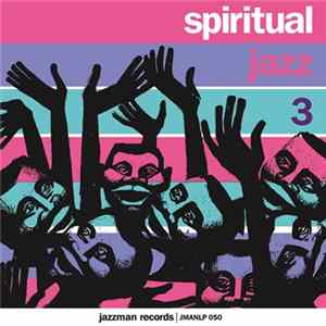 Various - Spiritual Jazz 3 - Europe FLAC album