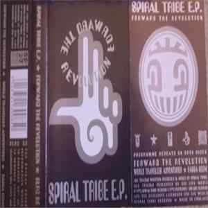 Spiral Tribe - Forward The Revolution FLAC album