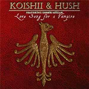 Koishii & Hush - Love Song For A Vampire FLAC album