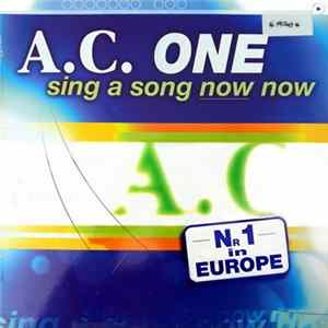 A.C. One - Sing A Song Now Now FLAC album