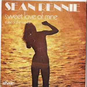 Sean Rennie - Sweet Love Of Mine FLAC album