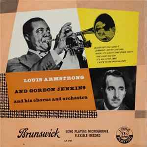 Louis Armstrong And Gordon Jenkins And His Orchestra And Chorus - Louis Armstrong And Gordon Jenkins And His Orchestra And Chorus FLAC album