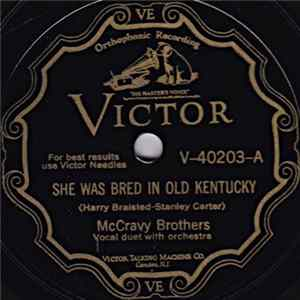 McCravy Brothers - She Was Bred In Old Kentucky / Down Where The Cotton Blossoms Grow FLAC album