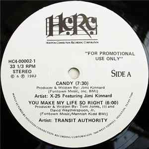 X-25 Featuring Jimi Kinnard / Transit Authority - Candy / You Make My Life So Right FLAC album