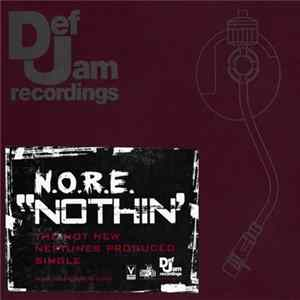 N.O.R.E. - Nothin' FLAC album