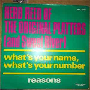 Herb Reed Of The Original Platters And Sweet River - What's Your Name, What's Your Number / Reasons FLAC album